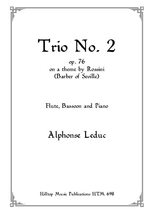 TRIO No.2 Op.76 on a Theme by Rossini