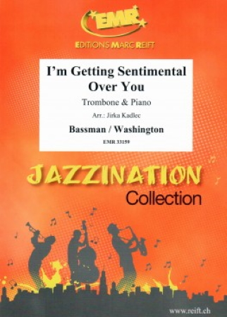 I'M GETTING SENTIMENTAL OVER YOU (treble/bass clef)