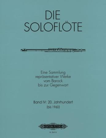 THE SOLO FLUTE Volume 4: 20th Century