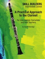 A PRACTICAL APPROACH TO THE CLARINET Intermediate Clarinet