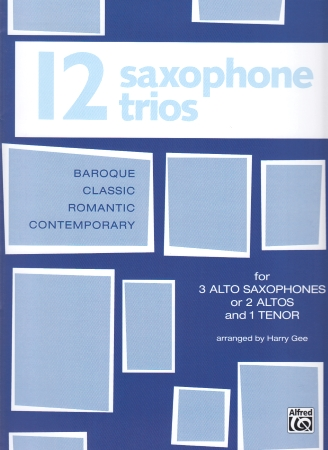 12 SAXOPHONE TRIOS (playing score)