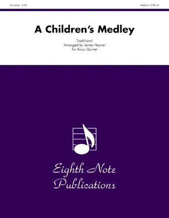 A CHILDREN'S MEDLEY