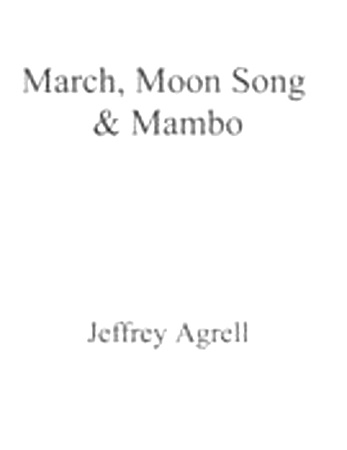 MARCH, MOON SONG AND MAMBO (score & parts)