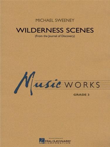 WILDERNESS SCENES (score & parts)