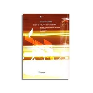 LET'S PLAY RHYTHM + 3CDs Bb & Eb edition