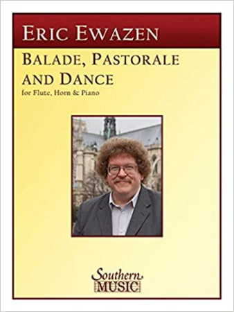 BALADE, PASTORALE AND DANCE