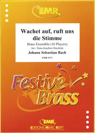 WACHET AUF, RYFT UNS DIE STIMME from Cantata BWV140