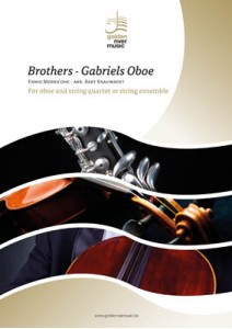 BROTHERS and GABRIEL'S OBOE (score & parts)