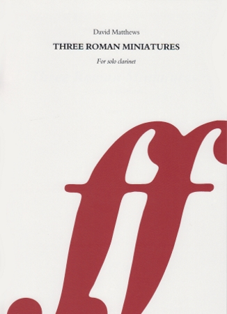 THREE ROMAN MINIATURES Op.80