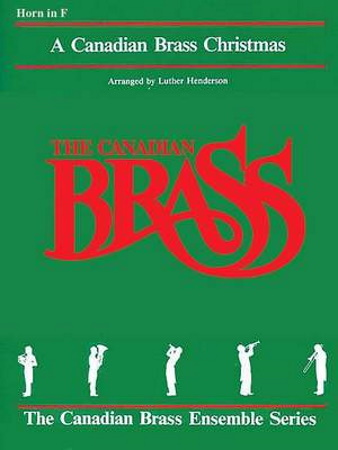 A CANADIAN BRASS CHRISTMAS horn in F