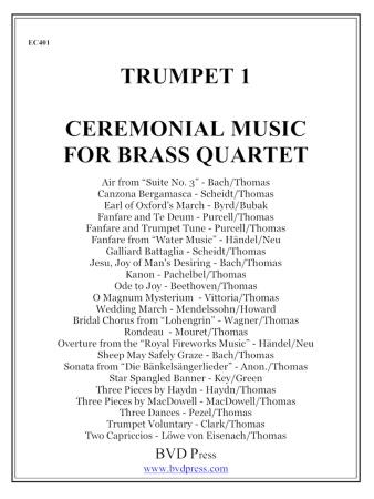 CEREMONIAL MUSIC for Brass Quartet 1st Trumpet