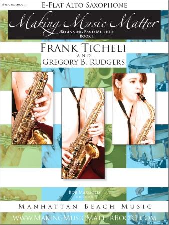 MAKING MUSIC MATTER Book 1 Alto Saxophone