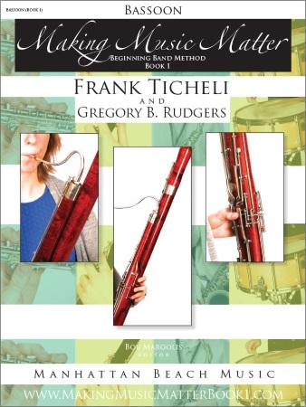 MAKING MUSIC MATTER Book 1 Bassoon