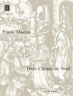 TROIS CHANTS DE NOEL