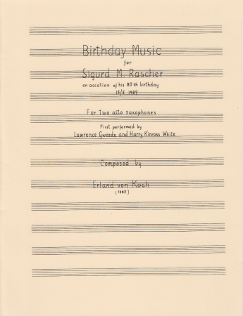 BIRTHDAY MUSIC FOR SIGURD RASCHER