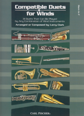COMPATIBLE DUETS FOR WINDS Horn in F
