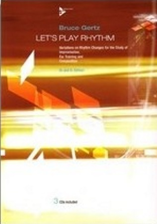 LET'S PLAY RHYTHM + 3CDs Bb & Eb edition