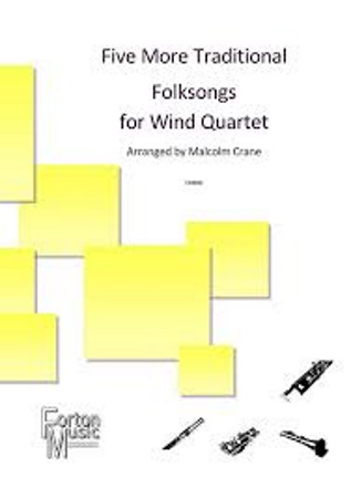 FIVE MORE TRADITIONAL FOLKSONGS