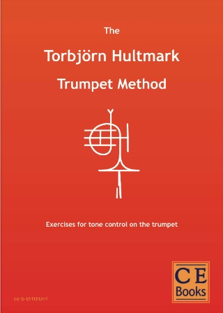 THE TORBJORN HULTMARK TRUMPET METHOD