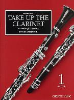 TAKE UP THE CLARINET Volume 1