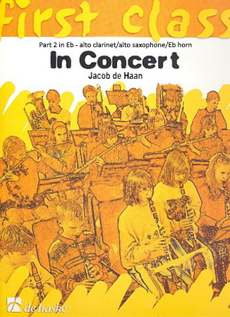 FIRST CLASS IN CONCERT Part 2 Eb: Alto Clarinet/Alto Sax/Eb Horn