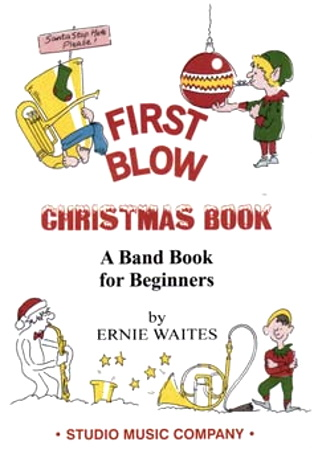 FIRST BLOW CHRISTMAS BOOK Learner Trombone (bass clef)