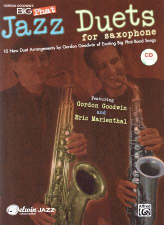 GORDON GOODWIN'S BIG PHAT JAZZ DUETS + CD