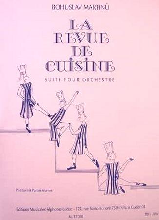 LA REVUE DE CUISINE Suite (score & parts)