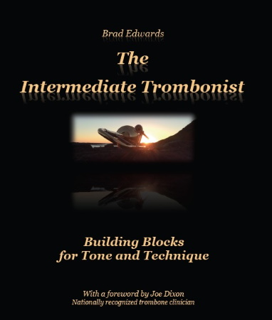 THE INTERMEDIATE TROMBONIST