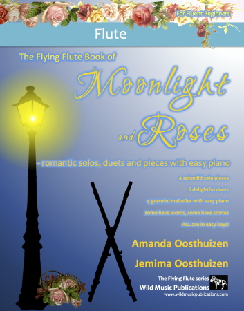 THE FLYING FLUTE BOOK of Moonlight and Roses