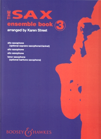 THE SAX ENSEMBLE Book 3 (score & parts)