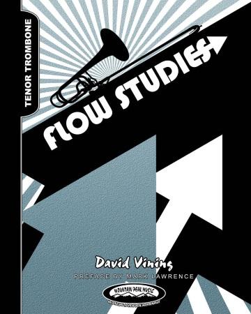 FLOW STUDIES for Tenor Trombone