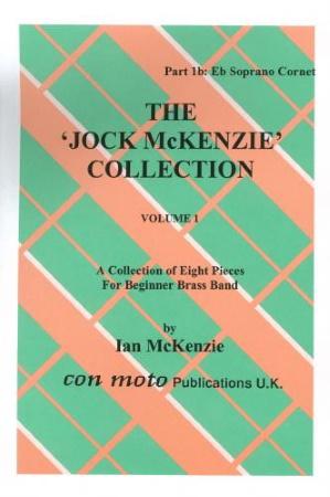 THE JOCK MCKENZIE COLLECTION Volume 1 BRASS BAND Part 1b Eb Soprano Cornet