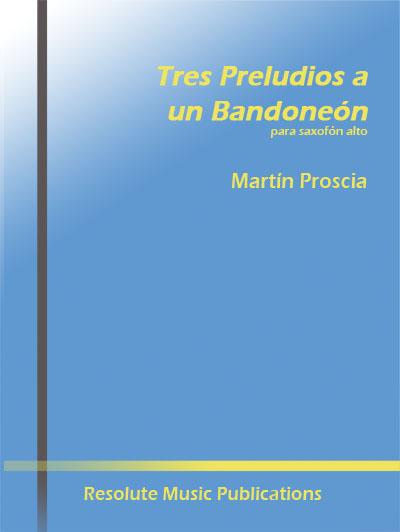 TRES PRELUDIOS A UN BANDONEON