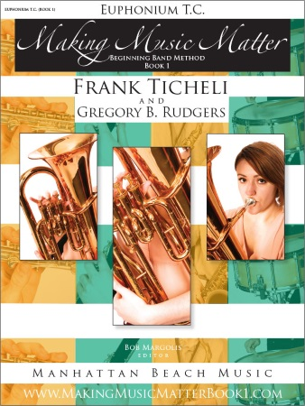 MAKING MUSIC MATTER Book 1 Euphonium (treble clef)