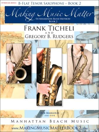 MAKING MUSIC MATTER Book 2 Tenor Saxophone