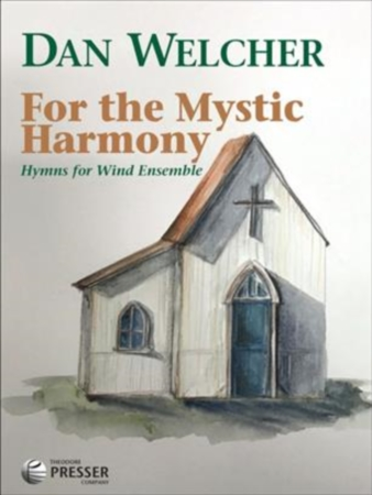 FOR THE MYSTIC HARMONY (score & parts)