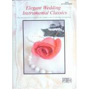 ELEGANT WEDDING INSTRUMENTAL CLASSICS Piano Accompaniment