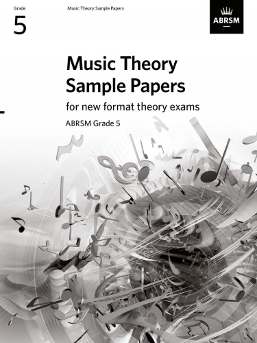 MUSIC THEORY SAMPLE PAPERS Grade 5