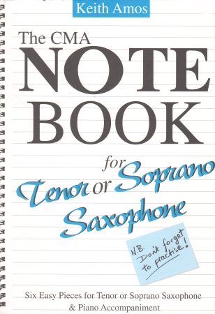 THE CMA NOTEBOOK for Alto or Baritone Saxophone