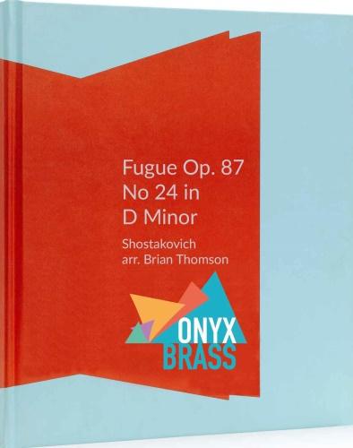 FUGUE Op.87 No.24 in D minor (score & parts)