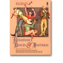 RENAISSANCE DANCES AND FANTASIAS + CD