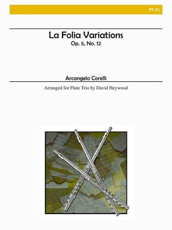 LA FOLIA VARIATIONS, Op.5 No.12
