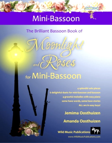THE BRILLIANT BASSOON BOOK of Moonlight and Roses (for mini -bassoon)