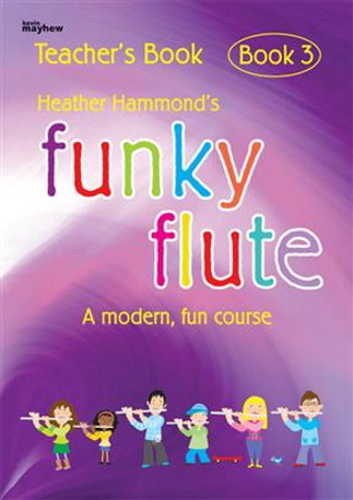 FUNKY FLUTE Book 3 Teacher's Book