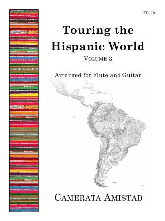 TOURING THE HISPANIC WORLD Volume 3
