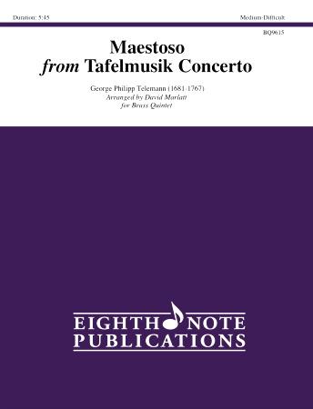 MAESTOSO from Tafelmusik Concerto