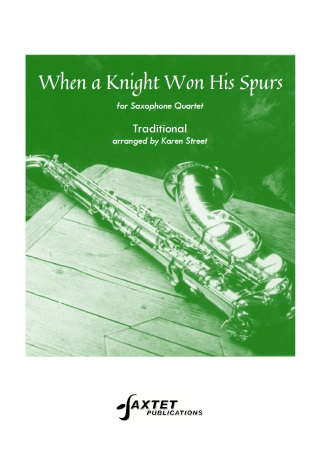 WHEN A KNIGHT WON HIS SPURS (score & parts)