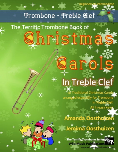 THE TERRIFIC TROMBONE BOOK of Christmas Carols (treble clef)