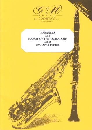HABANERA & MARCH OF THE TOREADORS (score & parts)